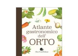 Il volume edito da Slow Food non è solo un manuale di tecniche nell'orto, ma spazia anche alla cucina